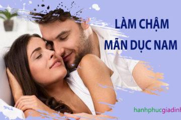 Các cách làm chậm quá trình mãn dục nam